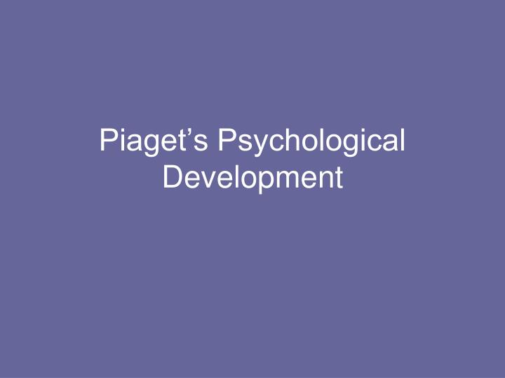 piaget s psychological development n.