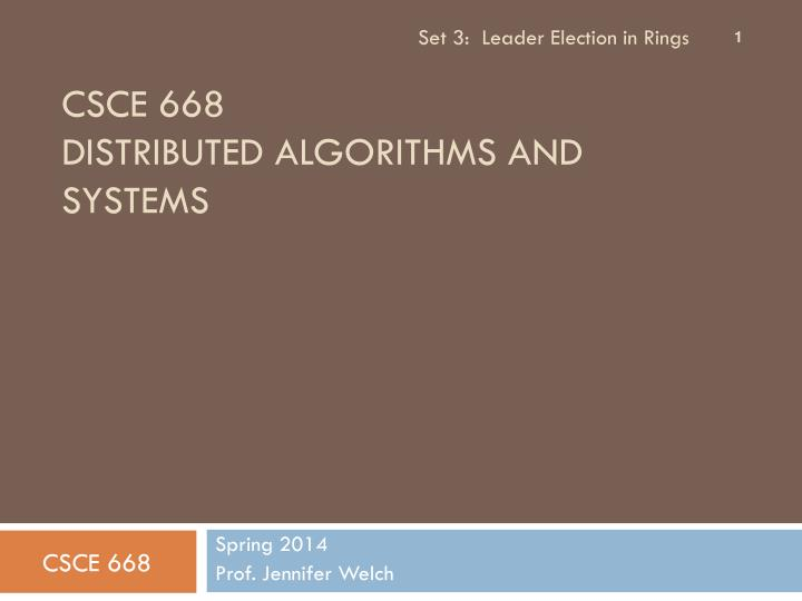 csce 668 distributed algorithms and systems n.