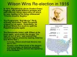 wilson wins re election in 1916