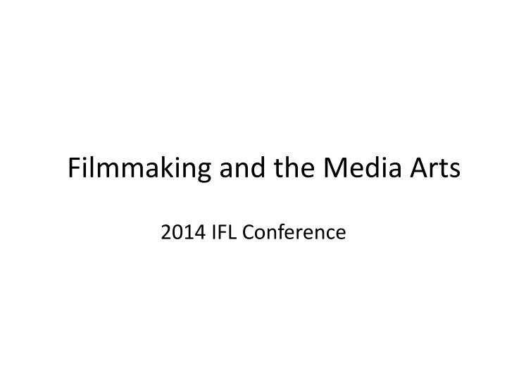 filmmaking and the media arts n.