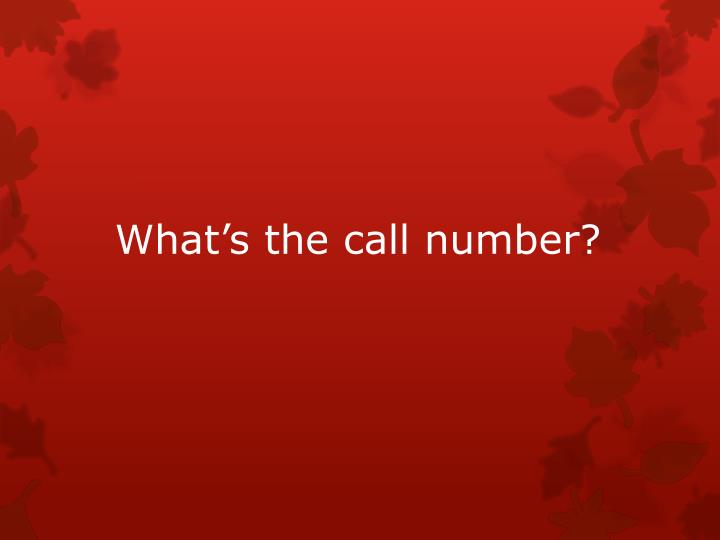 what s the call number n.