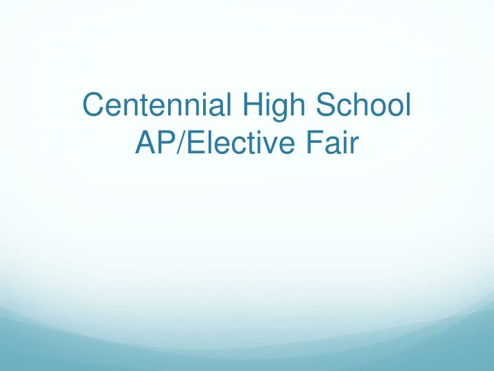 centennial high school ap elective fair n.