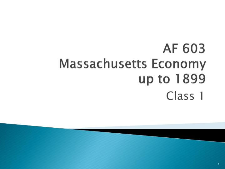 af 603 massachusetts economy up to 1899 n.