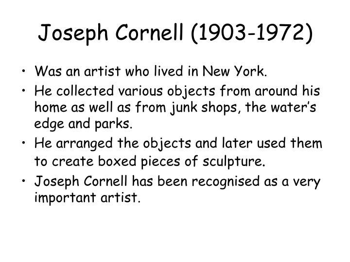 Joseph cornell 1903 1972