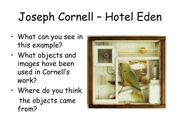 Joseph cornell hotel eden