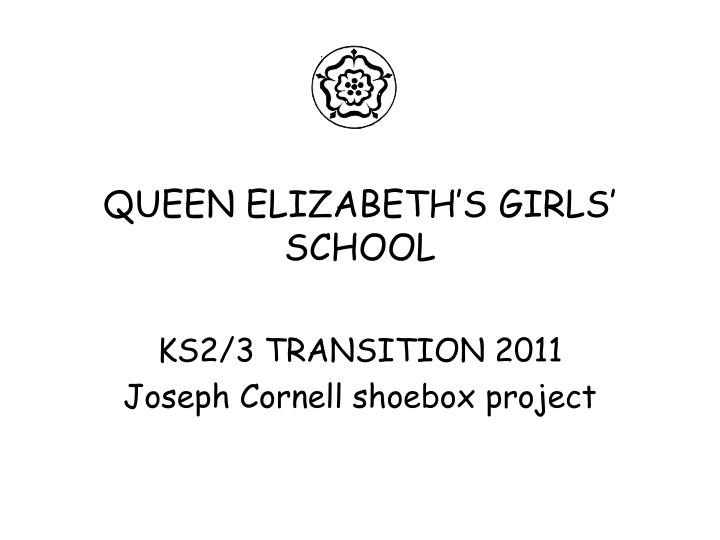 queen elizabeth s girls school n.