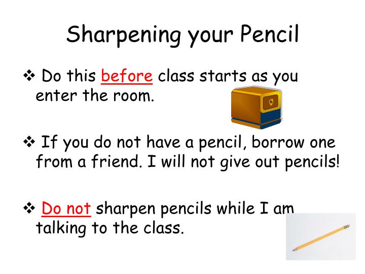 Sharpening your Pencil