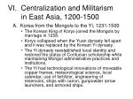 vi centralization and militarism in east asia 1200 1500