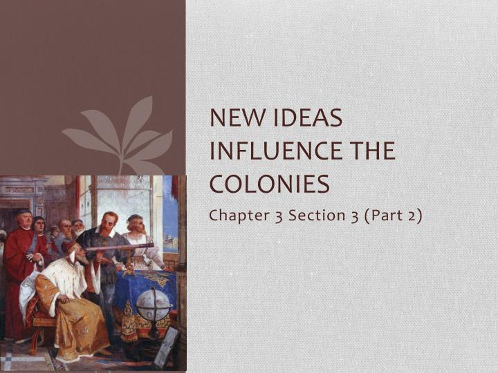 new ideas influence the colonies n.