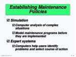 establishing maintenance policies