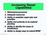 increasing repair capabilities
