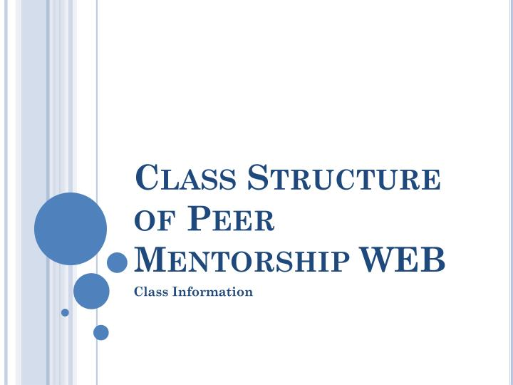 class structure of peer mentorship web n.