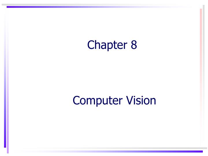 chapter 8 computer vision n.