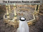 the expansive realm of islam