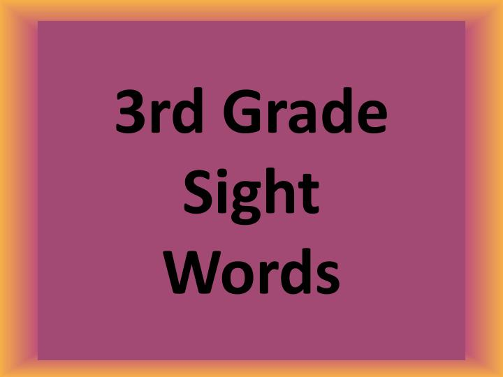 3rd grade sight words n.