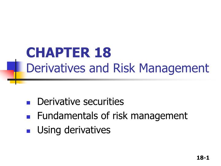 chapter 18 derivatives and risk management n.