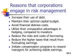 reasons that corporations engage in risk management