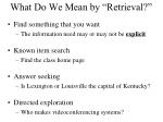 what do we mean by retrieval