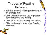 the goal of reading recovery