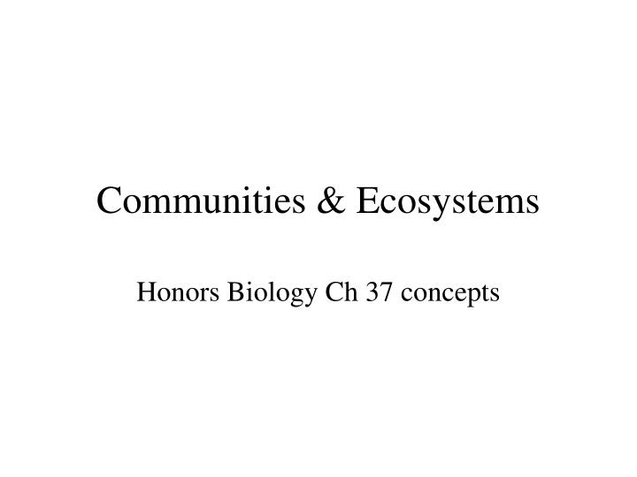 communities ecosystems n.