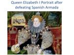 queen elizabeth i portrait after defeating spanish armada