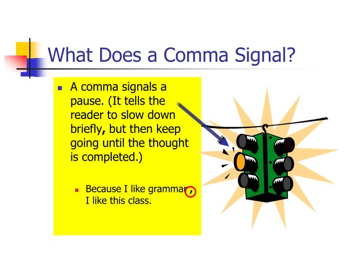 What Does a Comma Signal?