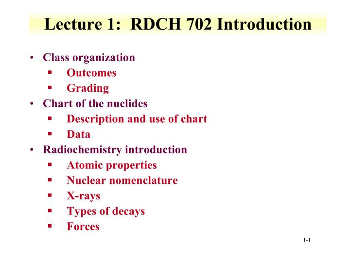 lecture 1 rdch 702 introduction n.