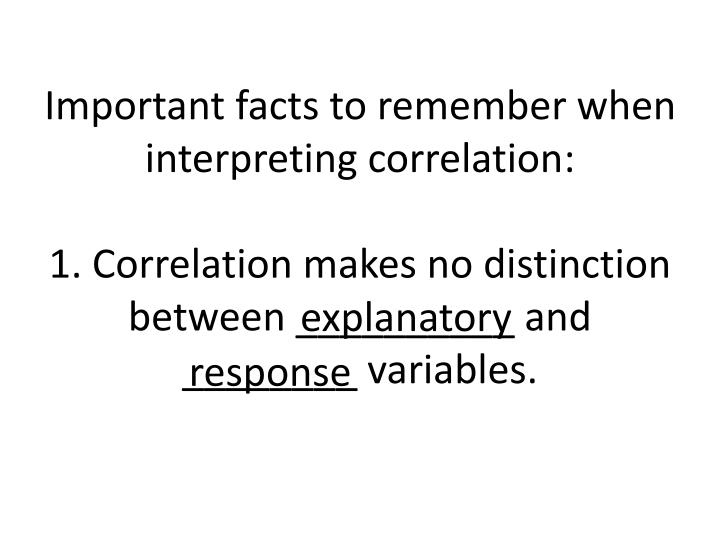 Important facts to remember when interpreting correlation