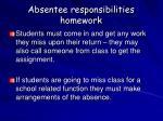 absentee responsibilities homework