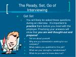 the ready set go of interviewing1