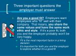 three important questions the employer must answer1