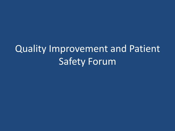 quality improvement and patient safety forum n.