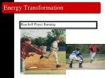 energy transformation36