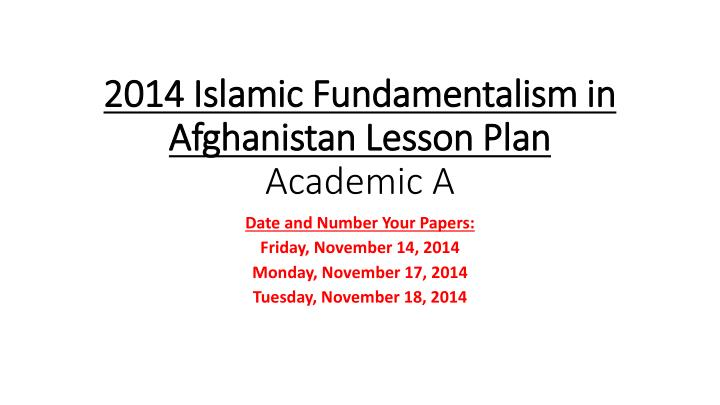 2014 islamic fundamentalism in afghanistan lesson plan academic a n.