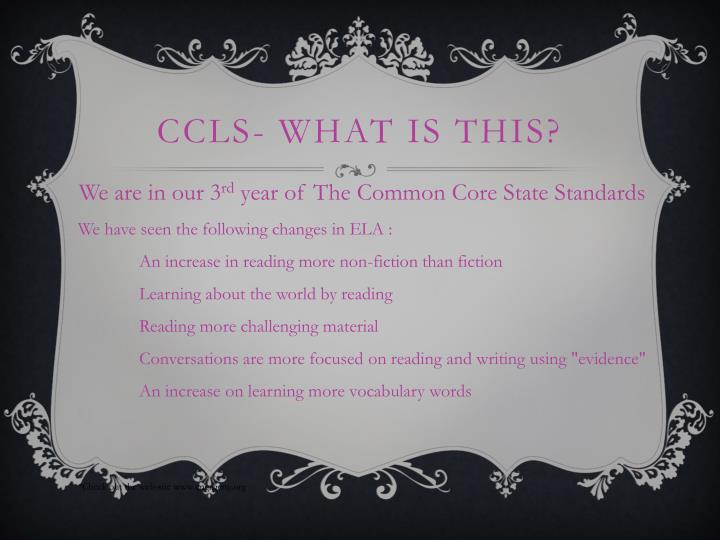CCLS- What is this?
