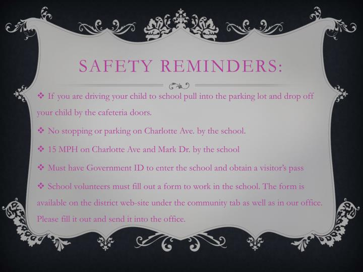 Safety reminders: