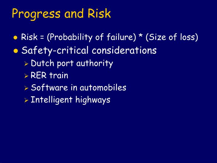 Progress and risk