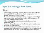 topic 2 creating a new form1