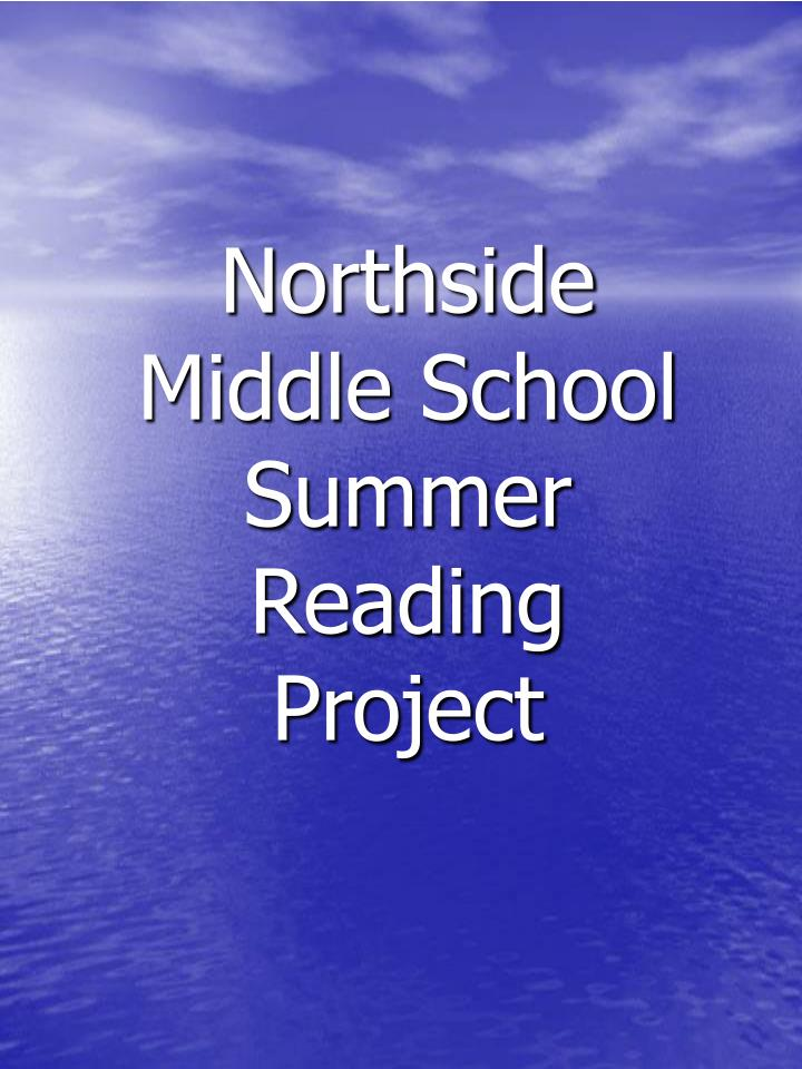northside middle school summer reading project n.