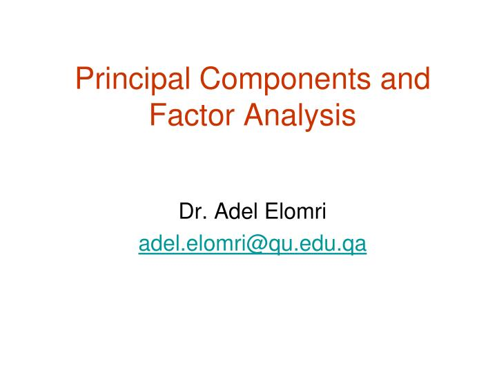 principal components and factor analysis n.