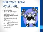 improving living conditions
