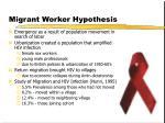 migrant worker hypothesis