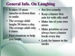 general info on laughing