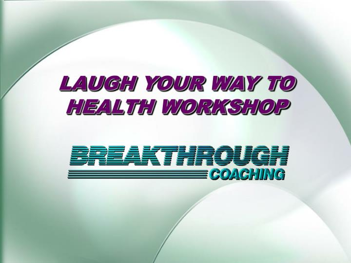 laugh your way to health workshop n.