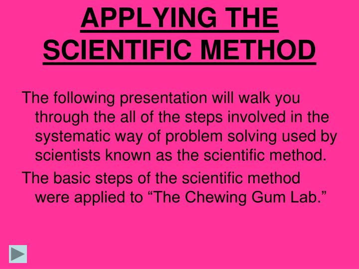 applying the scientific method n.