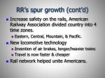 rr s spur growth cont d