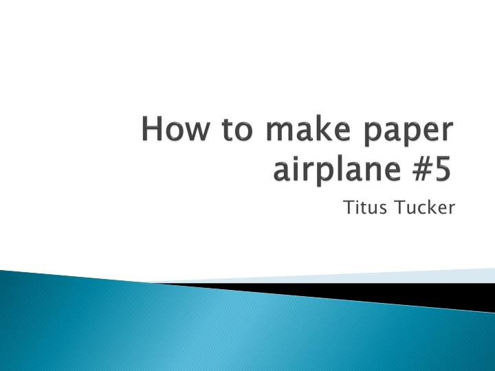 how to make paper airplane 5 n.