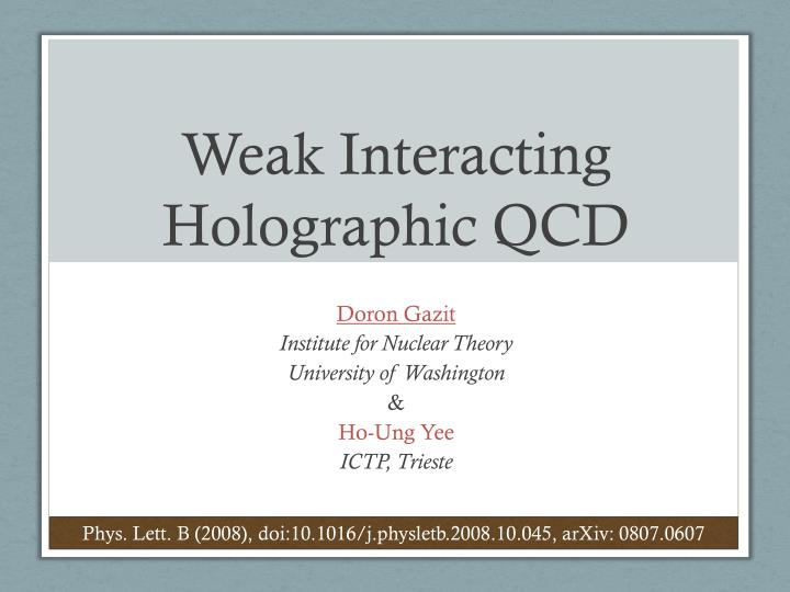 weak interacting holographic qcd n.
