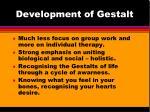 development of gestalt