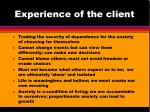 experience of the client